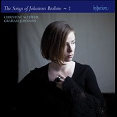 The Songs of Johannes Brahms, Vol. 2 / Christine Schafer, Graham Johnson