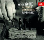 Anton&iacute;n Dvor&aacute;k: The Essential String Quartets