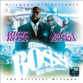 Rick Ross (Rap): Boss