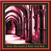 Rossini: Stabat Mater; Gounod: Missa Solemnis / Strezeva, Michalska-Taliaferro, Stein, Storojev