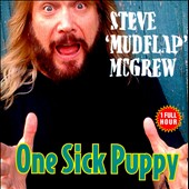 Steve McGrew: One Sick Puppy, Vol. 178