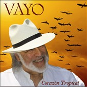 Vayo: Corazon Tropical
