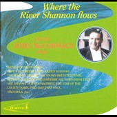 John McCormack (Tenor Vocal): Where the River Shannon Flows