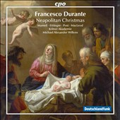 Francesco Durante: Neapolitan Christmas / Mameli, Eittinger, Post, MacLeod