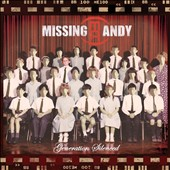 Missing Andy: Generation Silenced [Deluxe Edition]