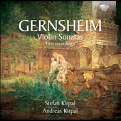 Friedrich Gernsheim: Violin Sonatas nos 1-4; Andante (1853); Fantasiestuck, Op. 33 et al. / Stefan Kirpal, violin; Andreas Kirpal, piano