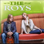 The Roys: New Day Dawning *