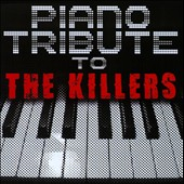 Various Artists: Piano Tribute To the Killers