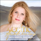 Faith Marion Robinson: A  Celtic Awakening