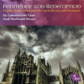 'Penitence and Redemption' - Pergolesi: Stabat Mater and other works for Lent and Passiontide / Ely Cathedral Girls' Choir