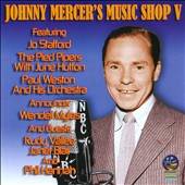 Johnny Mercer: Music Shop, Vol. 5