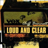Cliff Bennett: Loud and Clear