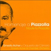 Tribute to Piazzollo / Ernesto Acher & CO