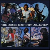 The Doobie Brothers: Doobie Brothers Collection [Bonus DVD]