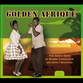 Various Artists: Golden Afrique: The Great Days of Rumba Congolaise and Early Soukous [Digipak]