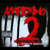 Ampichino: Da Krazies, Vol. 2: Fear Thy Neighbor [PA] [Digipak]