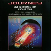 Journey (Rock): Live in Houston 1981: Escape Tour