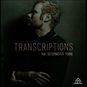 Kai Schumacher (Piano): Transcriptions