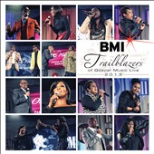 Various Artists: BMI Trailblazers of Gospel Music Live 2013