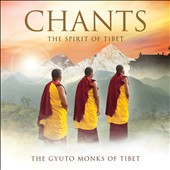 Gyuto Monks of Tibet: Chants: The Spirit of Tibet