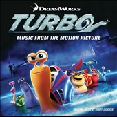 Henry Jackman: Turbo [Music from the Motion Picture]