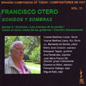 Spanish Composers of Today, Vol. 11: Francisco Otero: Sonidos y Sombras