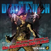 Five Finger Death Punch: The Wrong Side of Heaven and the Righteous Side of Hell, Vol. 2