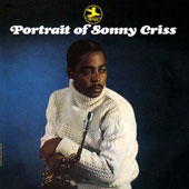 Sonny Criss: Portrait of Sonny Criss