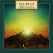 Greenleaf: Trails & Passes