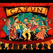 Various Artists: Putumayo Presents: Cajun [Digipak] [7/22]