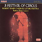A Festival of Carols / Shaw, Robert Shaw Chorale