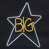 Big Star: #1 Record [9/2]