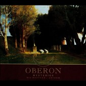 Oberon: Mysteries/Big Brother/Anthem [Digipak]
