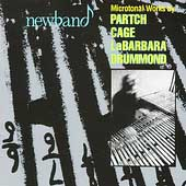 Partch, Cage, LaBarbara, Drummond: Microtonal Works /Newband