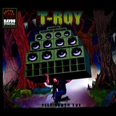 T-Roy: Deep South Dub [Digipak]