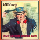 Happy Accidents (AZ): One Nation Under Gun