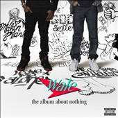 Wale: The Album About Nothing [PA]