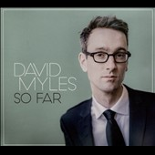 David Myles: So Far [Digipak] *