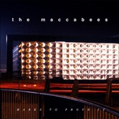 The Maccabees (UK): Marks to Prove It