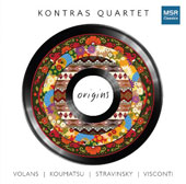 Origins - works for string quartet by Volans, Koumatsu, Stravinsky, Visconti / Kontras Quartet