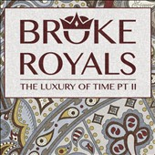 Broke Royals: The Luxury of Time, Pt. II [EP]