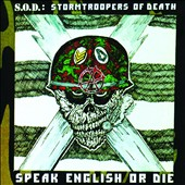 S.O.D.: Speak English or Die [30th Anniversary Edition] [11/27]