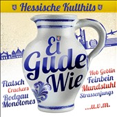 Various Artists: Ei Gude Wie - Hessische Kulthi