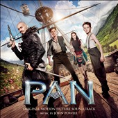 John Powell (Film Composer): Pan [Original Motion Picture Soundtrack]