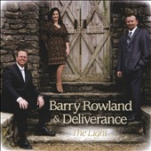 Barry Rowland & Deliverance: Light