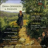 Schubert: Octet D.803; Crusell: Concert Trio, for clarinet, bassoon & horn / Emma Johnson, clarinet; Michael Thompson, horn; Philip Gibbon, bassoon; Chris West, double bass