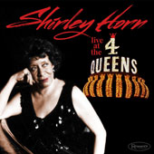 Shirley Horn: Live at the Four Queens [8/19] *