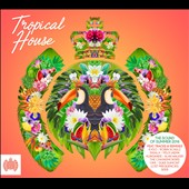 Various Artists: Tropical House [Ministry of Sound]