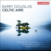 Barry Douglas (b.1960): Traditional Celtic Music / Barry Douglas, piano; Eimear McGeown, irish flute; Catriona McKay, scottish harp; Chris Stout, shetland fiddle
