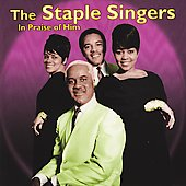 The Staple Singers: In Praise of Him